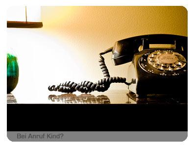 Bei Anruf Kind?